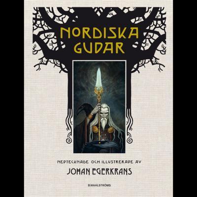 Nordiska Gudar, de Johan Egerkrans
