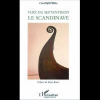 Voix du septentrion, le Scandinave