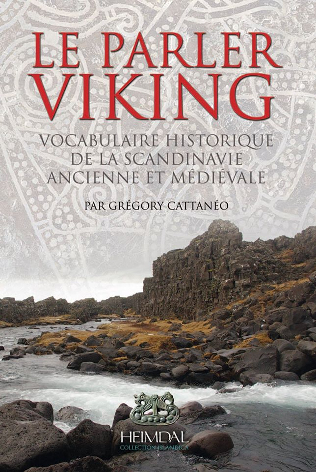 Le Parler Viking, par Grégory Cattaneo, éd. Heimdal