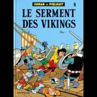 Johan et Pirlouit Tome 5, Le Serment Des Vikings