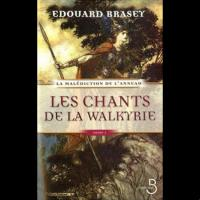 La Malédiction de l'Anneau, Tome 1: Les Chants de la Walkyrie
