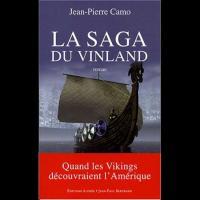 La Saga du Vinland, quand les Vikings découvraient l'Amérique