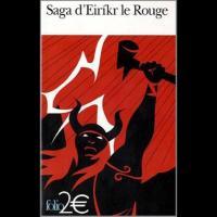 Saga d' Eirikr le Rouge, suivi de Saga des Groenlandais