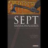 Sept Missionnaires - Sept Moines partent évangéliser de féroces Vikings