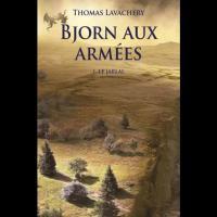 Bjorn aux Armées,  tome 1: Le Jarlal