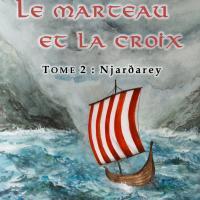 Le Marteau et la Croix, Tome 2
