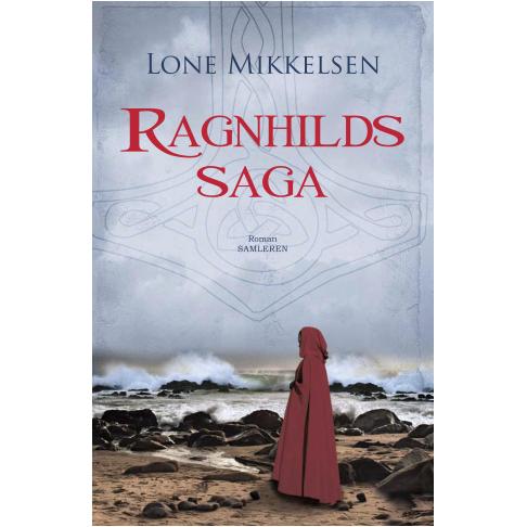 Ragnhilds Saga de Lone Mikkelsen