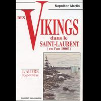 Des Vikings dans le Saint Laurent en l' An 1005