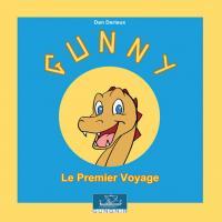 Gunny le premier Voyage
