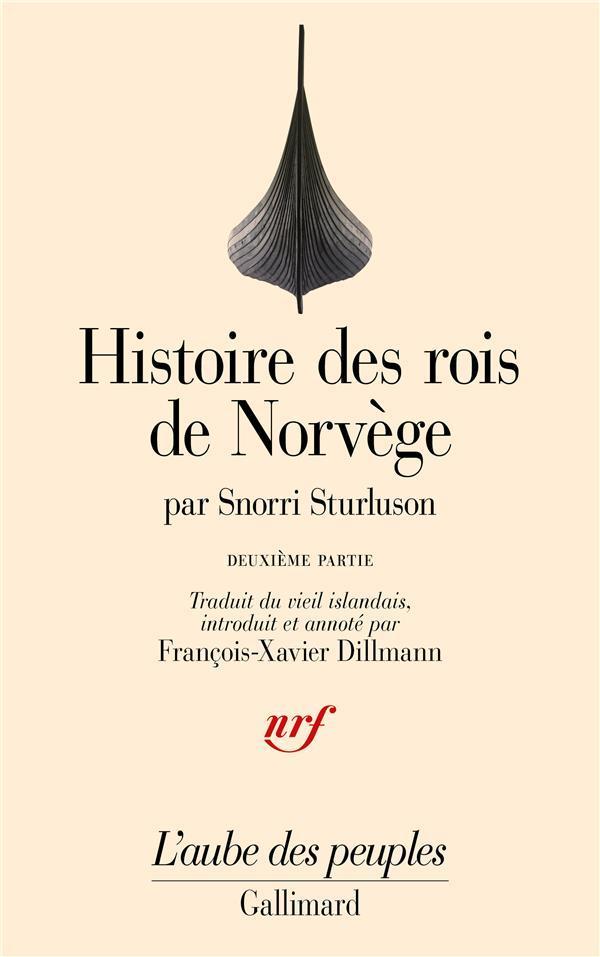 Histoire des Rois de Norvège Tome 2; Histoire du Roi Olaf le Saint, Heimskringla, par Snorri Sturluson