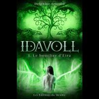 Idavoll: Le Bouclier d'Eira, Tome 1