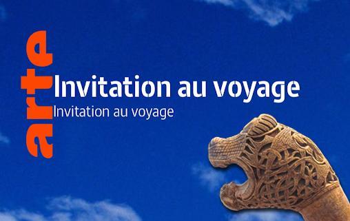 Invitation au voyage, Arte - Photo-montage: Idavoll