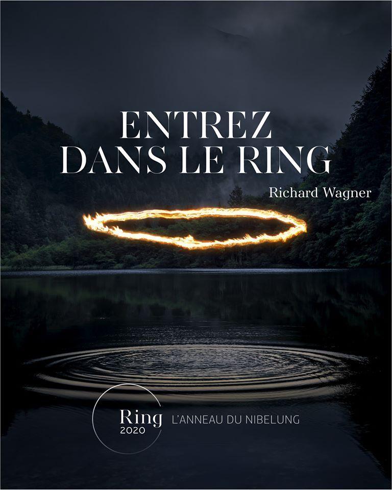L'Anneau du Nibelung, Entrez dans le Ring -Opéra Bastille