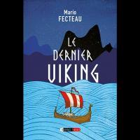 Le dernier Viking, Mario Fecteau