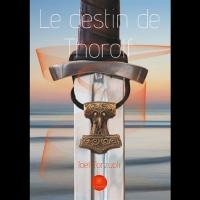Le destin de thorolf