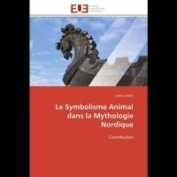 Le Symbolisme animal dans la Mythologie nordique