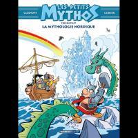 Les petits Mythos: La Mythologie nordique