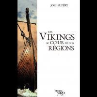 Les Vikings au coeur de nos Régions