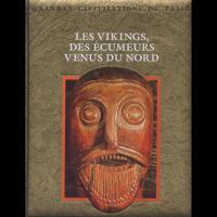 Les Vikings, Des Écumeurs venus du Nord