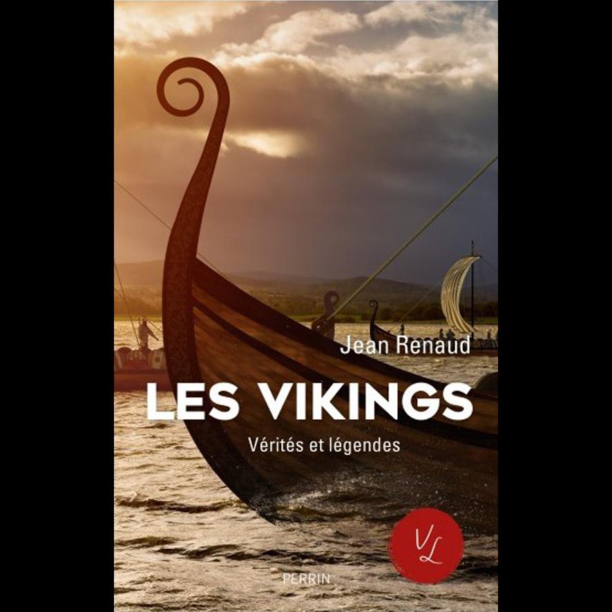 """""""Les Vikings, Vérités et Légendes""""  de Jean Renaud"""