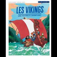 Les Vikings, une fratrie à l'aventure!