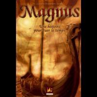 Magnus Tome 1: Une Histoire pour tuer le Temps