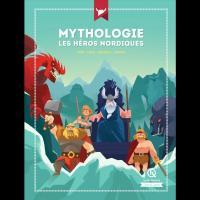 Mythologie, les héros nordiques