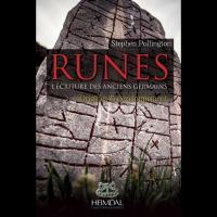 Runes, l'Écriture des anciens Germains - Stephen Pollington