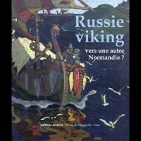 Russie viking, vers une autre Normandie ? : Novgorod et laussie du Nord, des migrations scandinaves à la fin du Moyen Age (VIIe-XVe siècle)