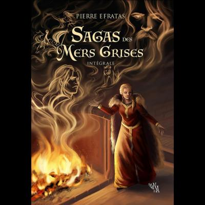 Saga des Mers grises, Intégrale - Pierre Efratas