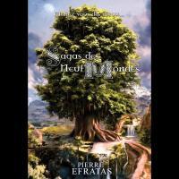 Saga des neuf Mondes - Intégrale, Pierre Efratas