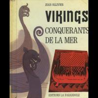 Vikings, Conquerants de la Mer