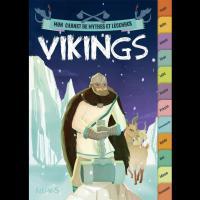 Vikings, mon carnet de mythes et légendes